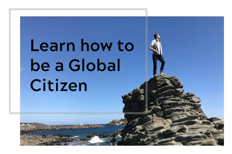 Learn how to be a Global Citizen