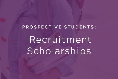 Prospective Students: Recruitment Scholarships